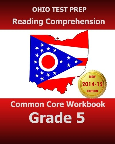 9781500901370: OHIO TEST PREP Reading Comprehension Common Core Workbook Grade 5: Covers the Literature and Informational Text Reading Standards