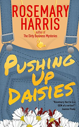 9781500903817: Pushing Up Daisies (Dirty Business Mysteries) (Volume 1)
