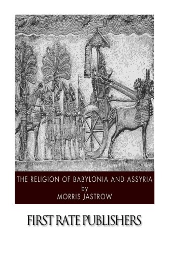 9781500904999: The Religion of Babylonia and Assyria