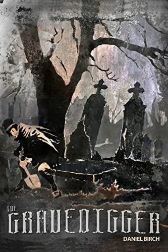 9781500906191: The Gravedigger