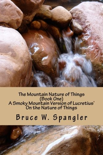 The Mountain Nature of Things, Book One: Dr Bruce W
