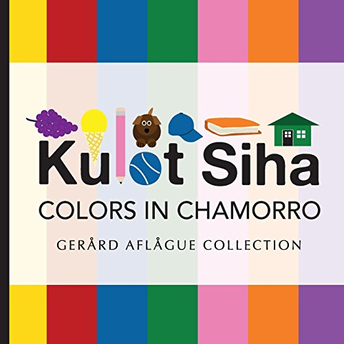 9781500906665: Kulot Siha - Colors in Chamorro: Language of the Marianas Island People