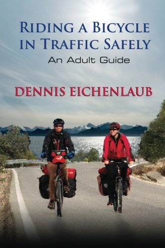 9781500906702: Riding a Bicycle in Traffic Safely: An Adult Guide