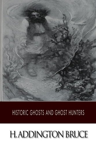 9781500907013: Historic Ghosts and Ghost Hunters