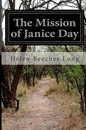 The Mission of Janice Day: Long, Helen Beecher
