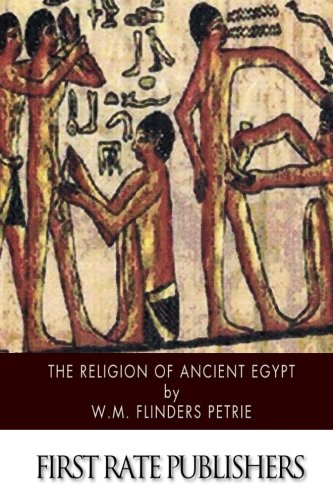 9781500908270: The Religion of Ancient Egypt