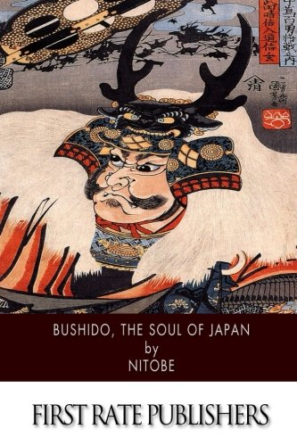 Bushido, The Soul of Japan: Inazo Nitobe