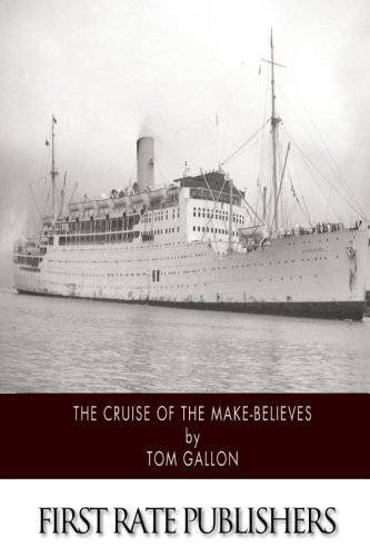 9781500910228: The Cruise of the Make-Believes