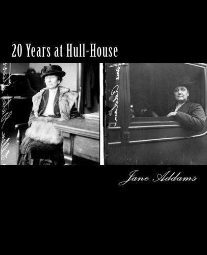 20 Years at Hull-House: Addams, Jane