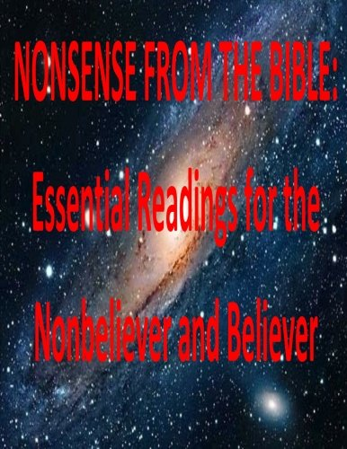 9781500911645: NONSENSE FROM THE BIBLE: Essential Readings for the Nonbeliever and Believer