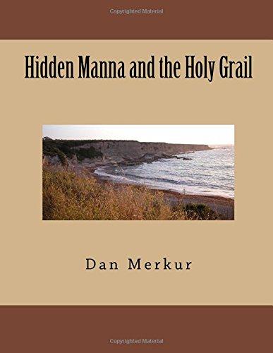 9781500911652: Hidden Manna and the Holy Grail