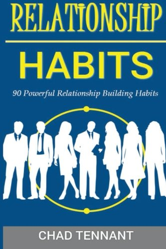 9781500912628: Relationship Intelligence: 90 Relationship Building Habits to Improve Your Personal and Professional Network