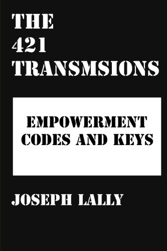 9781500913151: The 421 Transmissions: A Report on Planet Earth