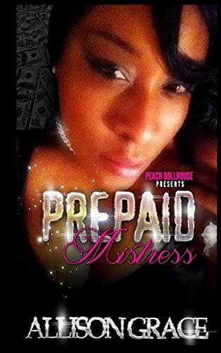 9781500913663: Prepaid Mistress (1) (Volume 1)