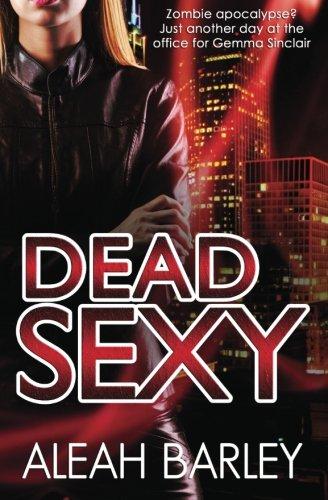 9781500918620: Dead Sexy