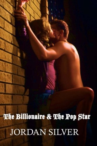 9781500919733: The Billionaire and The Pop Star