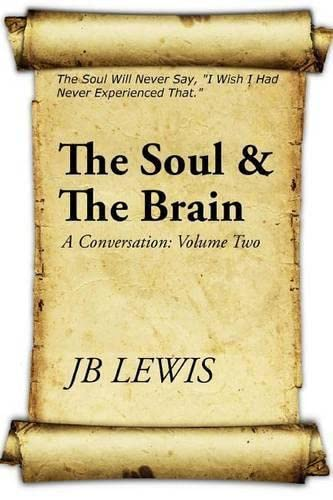 9781500920425: The Soul & The Brain: A Conversation: Volume Two