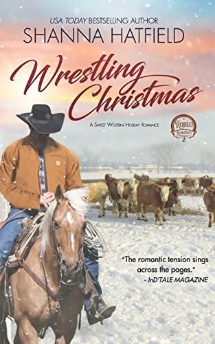 9781500920517: Wrestlin' Christmas: (A Sweet Western Holiday Romance) (Rodeo Romance) (Volume 2)