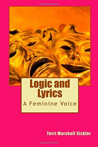 9781500920616: Logic and Lyrics: A Feminine Voice (Poesy -N- Motion) (Volume 5)
