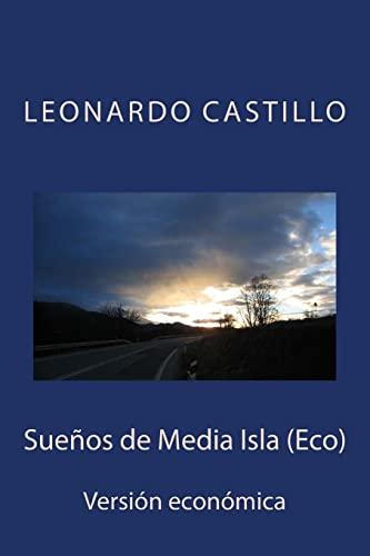 9781500920791: Sueños de Media Isla (Eco): Versión económica (Spanish Edition)