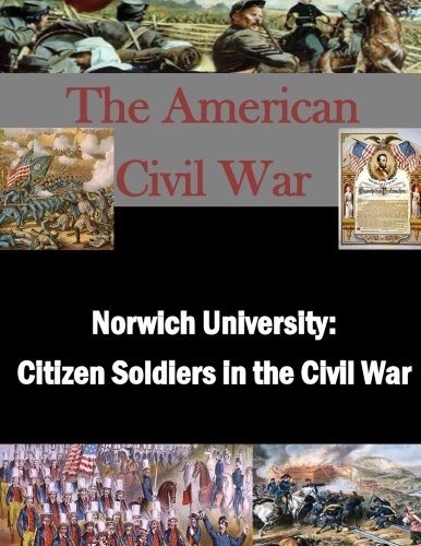 9781500922597: Norwich University: Citizen Soldiers in the Civil War (The American Civil War)