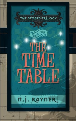 9781500922849: The Time Table.: The Stobes Trilogy. Book One (Volume 1)