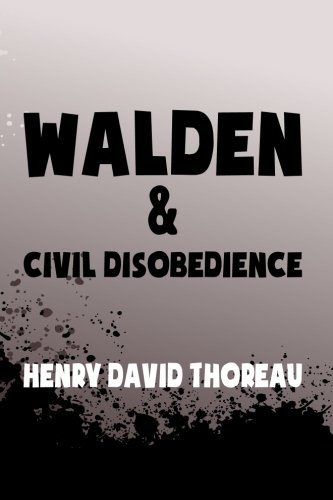Walden, and Civil Disobedience: Original & Unabridged (Translate House Classics): Thoreau, ...