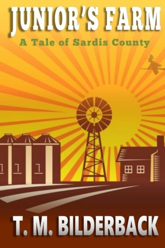 9781500924362: Junior's Farm - A Tale Of Sardis County (Tales Of Sardis County) (Volume 2)