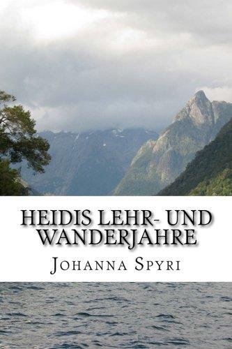 9781500925406: Heidis Lehr- und Wanderjahre