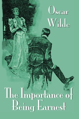9781500926182: The Importance of Being Earnest (Standard Classics)