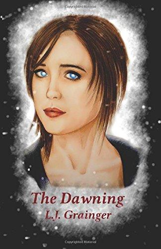 The Dawning: Grainger, L J