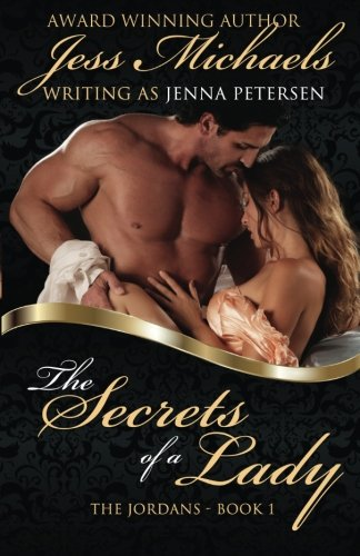 9781500930479: The Secrets of a Lady: Volume 1 (The Jordans)