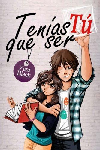 Tenías que ser tú (Serie Tenías que ser tú) (Volume 1) (Spanish Edition...