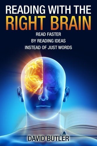 9781500934262: Reading with the Right Brain: Read Faster by Reading Ideas Instead of Just Words