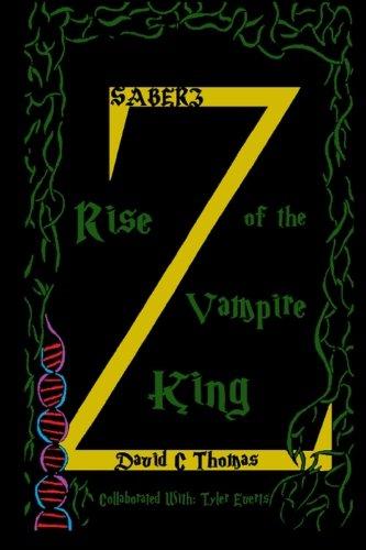 9781500934743: S A B E R Z: Rise of the Vampire King (The Saberz Saga) (Volume 1)