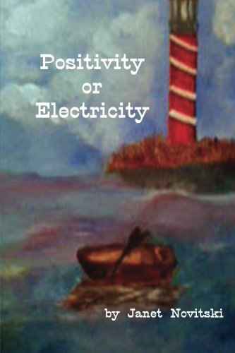 9781500937898: Positivity or Electricity