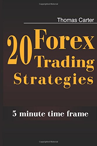 9781500938598: 20 Forex Trading Strategies Collection (5 Min Time frame)