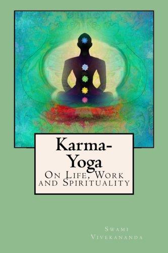 9781500938918: Karma-Yoga: On Life, Work and Spirituality