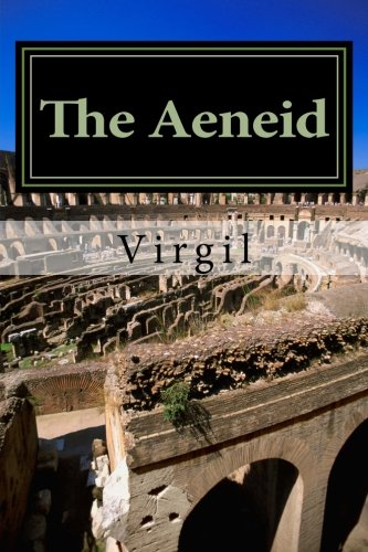 9781500940126: The Aeneid by Virgil: Annotated with short biography