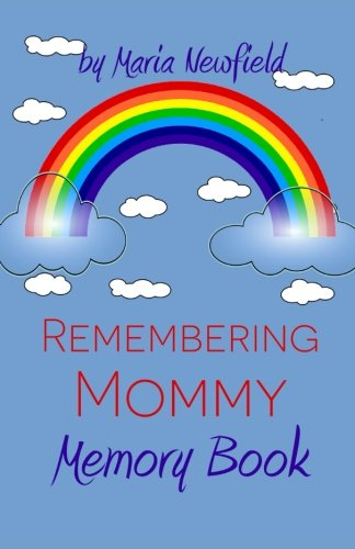 9781500940997: Remembering Mommy: A Memory Book for Bereaved Children (Memory Books for Bereaved Children) (Volume 3)