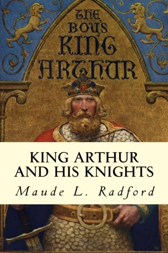 9781500941840: King Arthur and His Knights