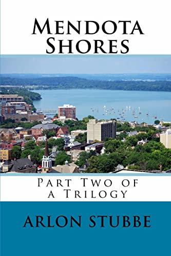 9781500942670: Mendota Shores: Part Two of a Trilogy