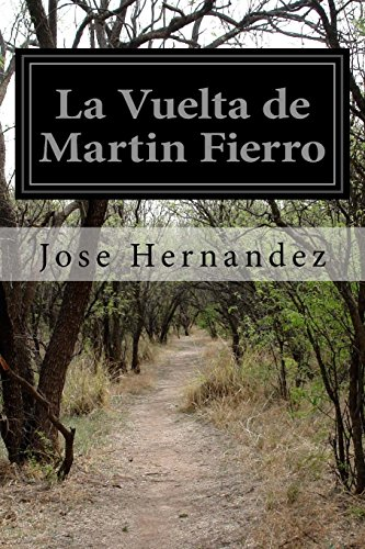 9781500944551: La Vuelta de Martin Fierro (Spanish Edition)