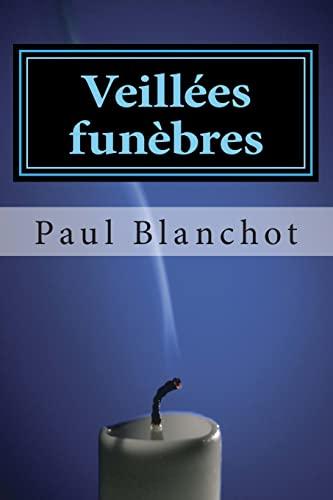 Veillées funèbres (French Edition): Blanchot, Paul