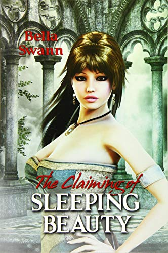 9781500946913: The Claiming of Sleeping Beauty: Volume 3 (Twisted Fairy Tales for the Sexually Adventurous)