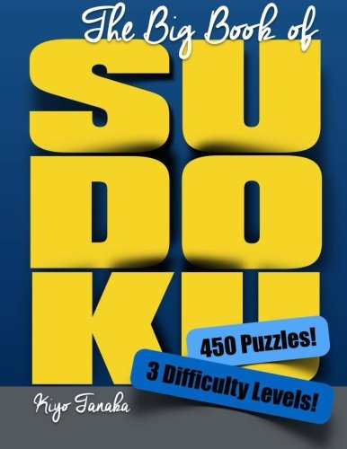 9781500947033: The Big Book of Sudoku: 450 Puzzles with 3 Difficulty Levels