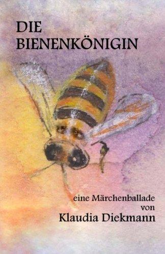 9781500950361: Die Bienenkoenigin: eine Maerchenballade (German Edition)
