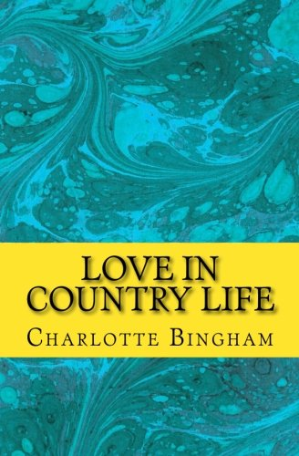 9781500950477: Love in Country Life