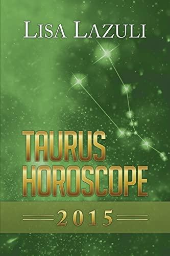 9781500950613: Taurus Horoscope 2015