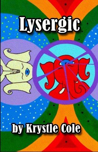 Lysergic: Cole, Krystle